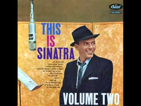 Frank Sinatra with Nelson Riddle Orchestra - Half as Lovely   Frank Sinatra with Nelson Riddle Orchestra - Half as Lovely (Twice as True) (1954)  Personnel: Frank Sinatra (vocal) and Nelson Riddle (conduct, arrange) Orchestra  from the album 'THIS IS SINATRA, VOLUME TWO' (Capitol Records)