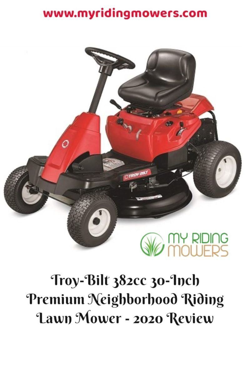 Troy Bilt 382cc 30 Inch Premium Neighborhood Riding Lawn Mower 2020 Review 1 1000 Riding Lawn Mowers Lawn Mower Lawn Care Business Cards