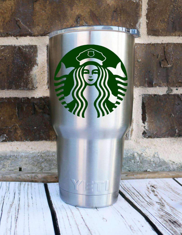 Cop Starbucks Coffee Decal Nurse Needs Coffee Yeti