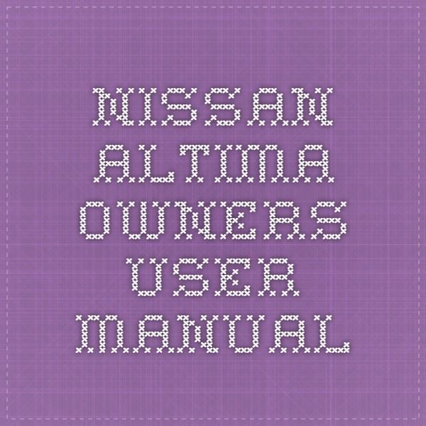 Exceptional Nissan Altima Owners User Manual