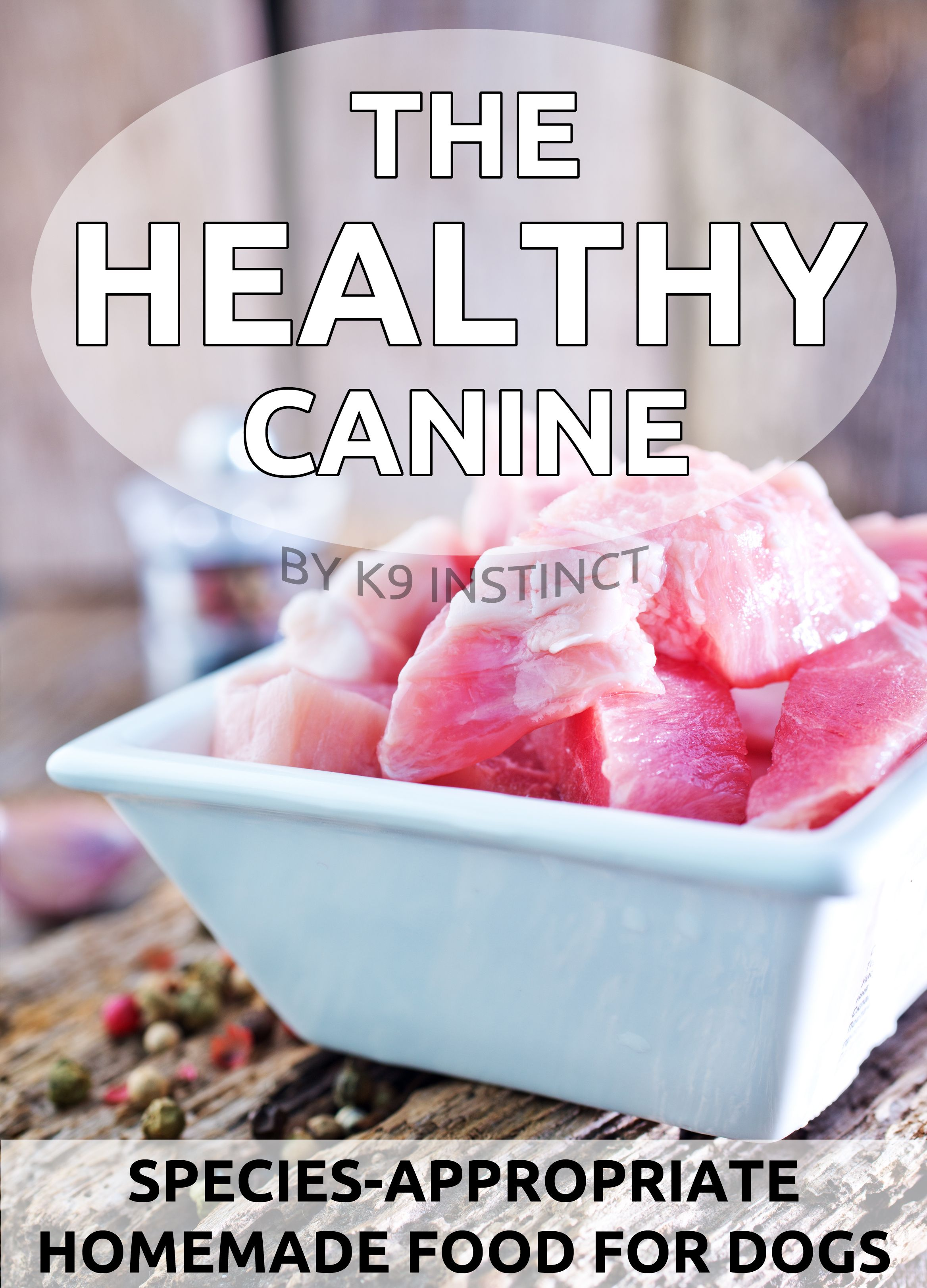 The Healthy Canine eBook Homemade Dog Food Guide Dog