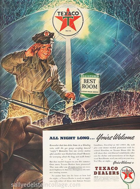 """""""You can trust you car to the man who wears the star....the big bright Texaco star"""""""