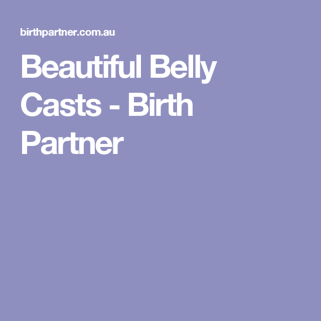 Beautiful Belly Casts | Baby album | Belly casting, Birth