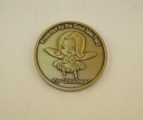 Good Idea Fairy Demotivational Challenge Coin For Military Army Navy Air Force Marines Coast Guard Challenge Coins Challenges Coast Guard
