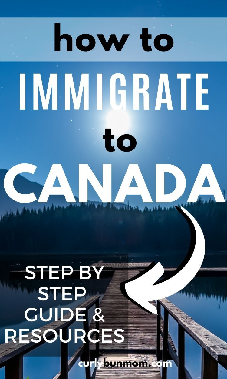 How to Immigrate to Canada in 2020 Immigration canada
