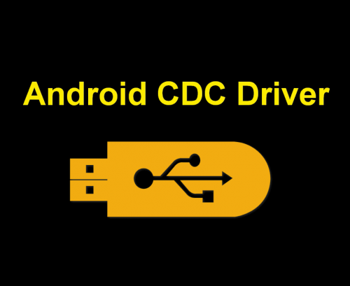 Android CDC Driver Download Link Available | Smartphone