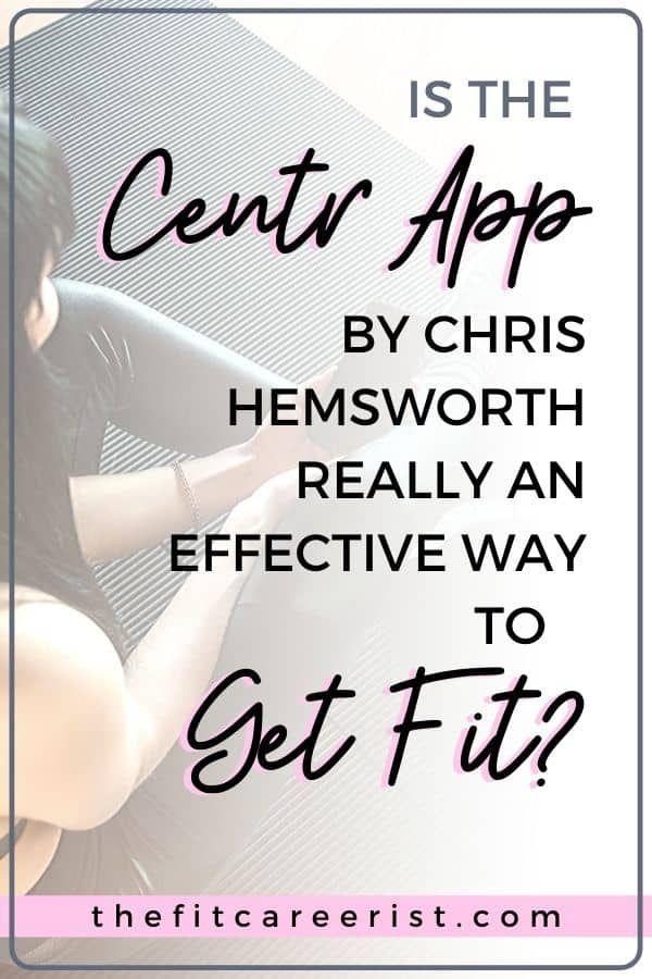 Centr App Review 2020 Is Chris Hemsworth's App Worth It