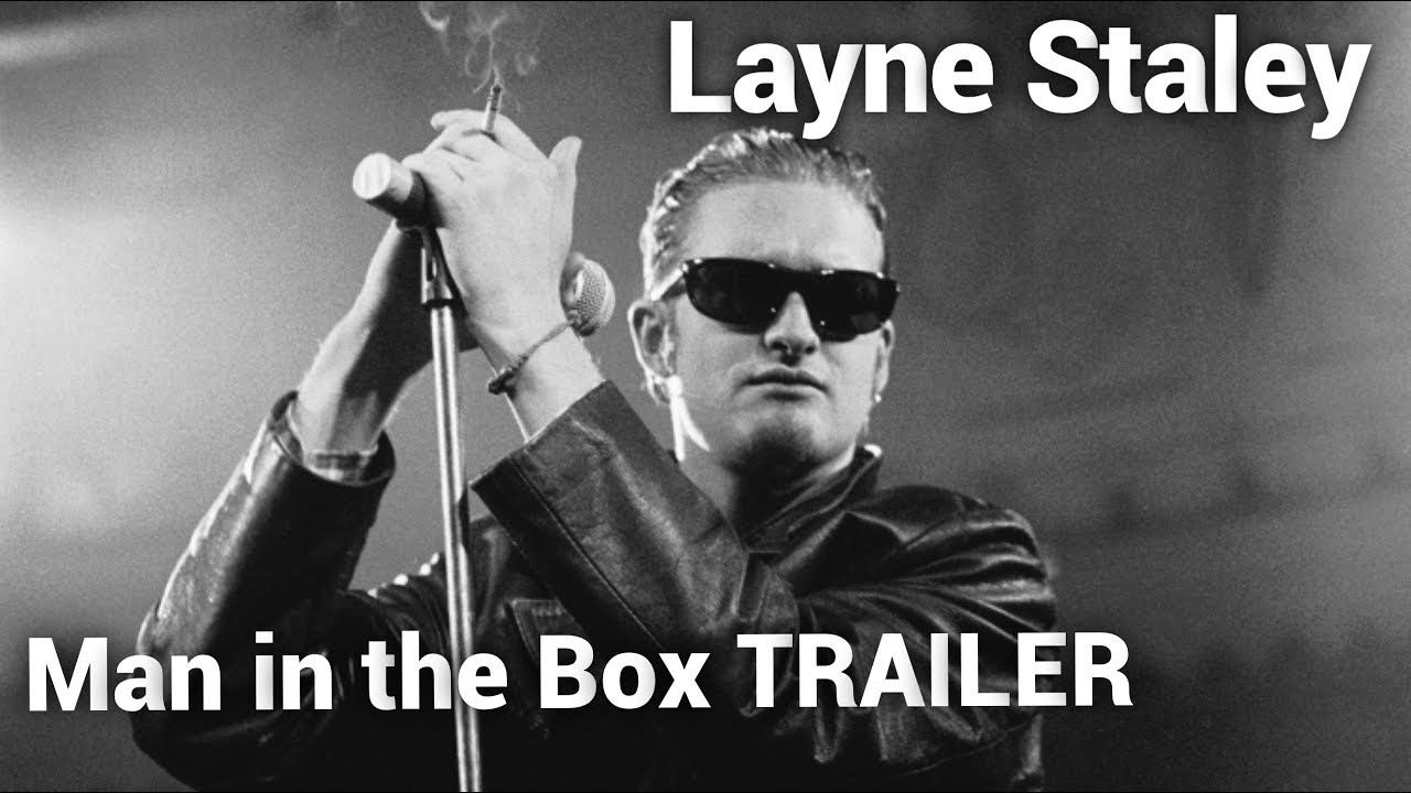 Layne Staley Man In The Box Documentary Trailer 2019 Layne