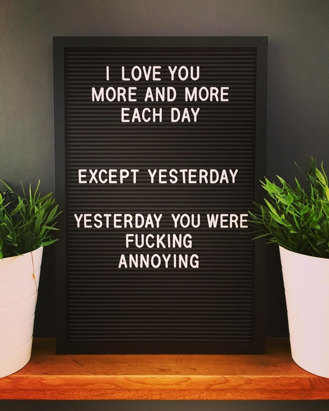 Pin By Lauren Landers On Luv Message Board Quotes Letter Board Funny Letters