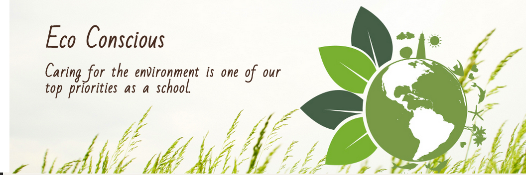 Caring for the environment is one of our top priorities as a school. It is important to us that our school operates in a way that supports environmental health and shapes our students to be stewards of the planet.