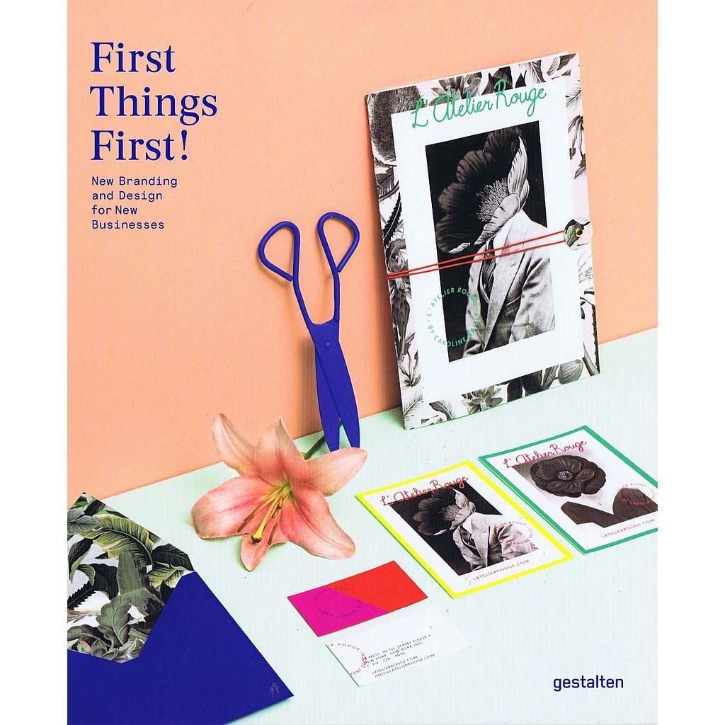 First Things First!: New Branding and Design for New Businesses bog fra Viking og Creas