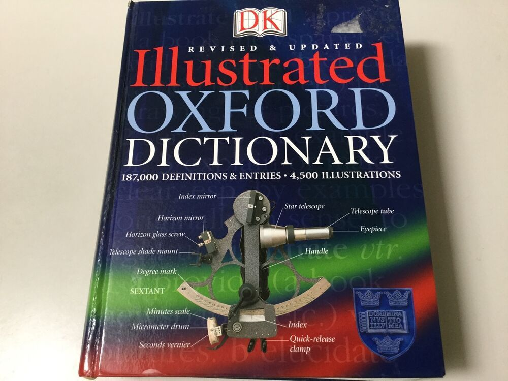 Dk Illustrated Oxford Dictionary Revised Updated Hardcover Oxford Dictionaries Language Dictionary Bible Dictionary