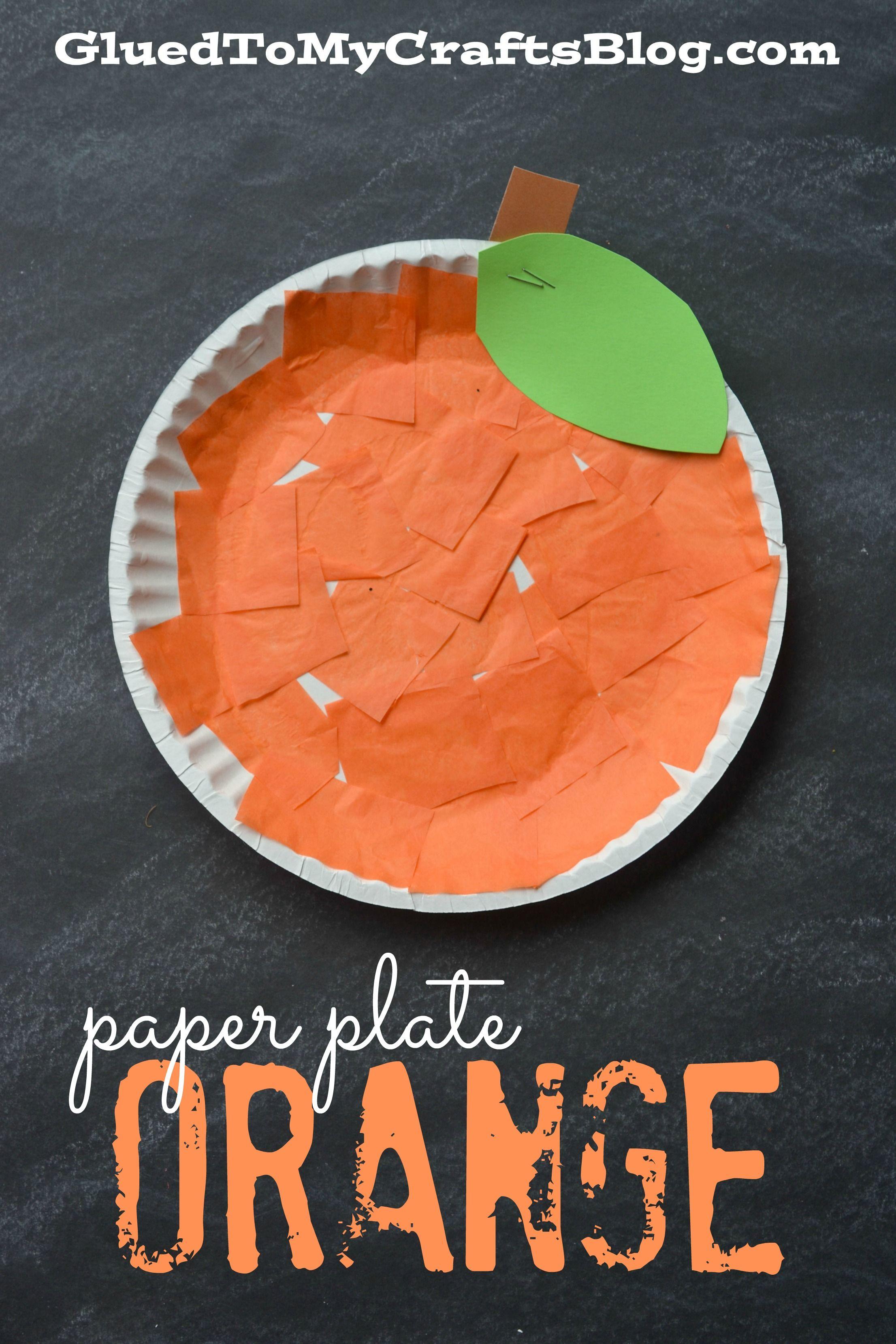 Paper Plate Orange - Kid Craft  sc 1 st  Pinterest & Paper Plate Orange - Kid Craft | Craft Activities and School