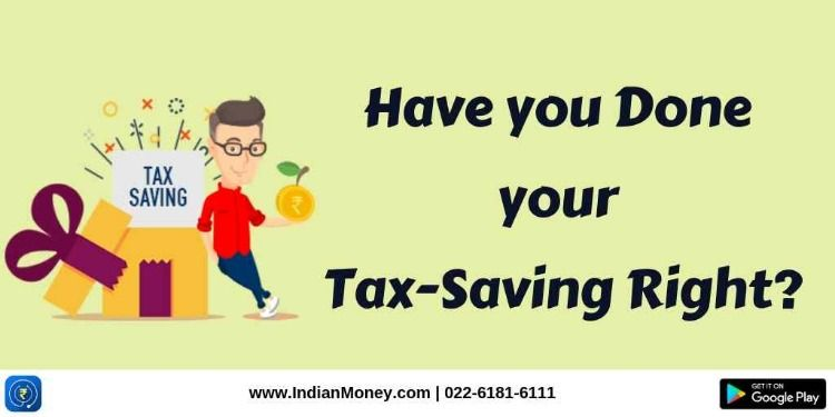 Have you done your taxsaving right homeloan nsc ppf