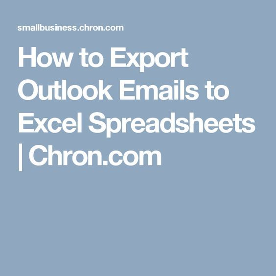 How to Export Outlook Emails to Excel Spreadsheets Virtual assistant