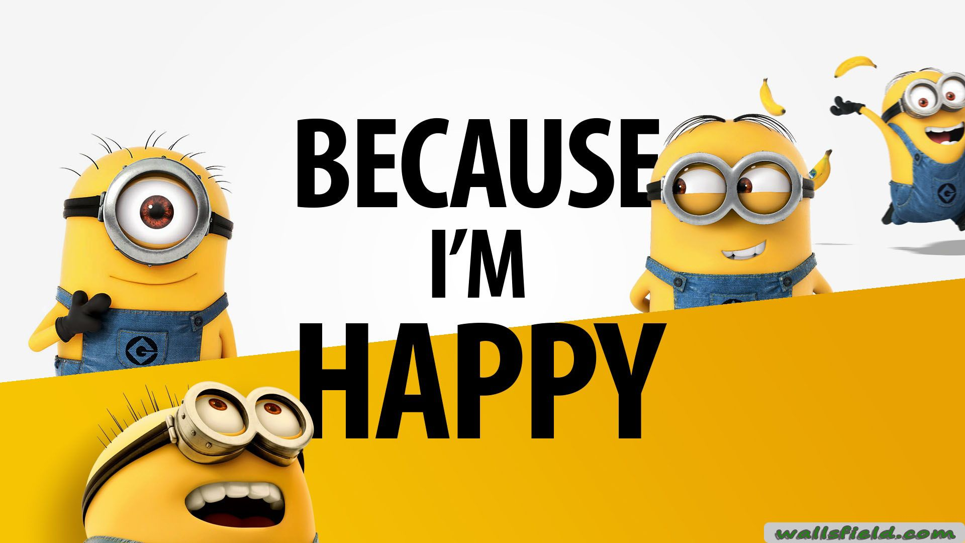 Because Im Happy Minions, Happy minions, Minions love