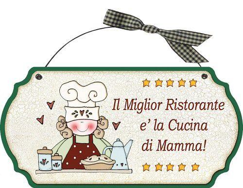 Targhetta sagomata in legno con ferretto il miglior ristorante la cucina di mamma idea - Regalo casa nuova ...