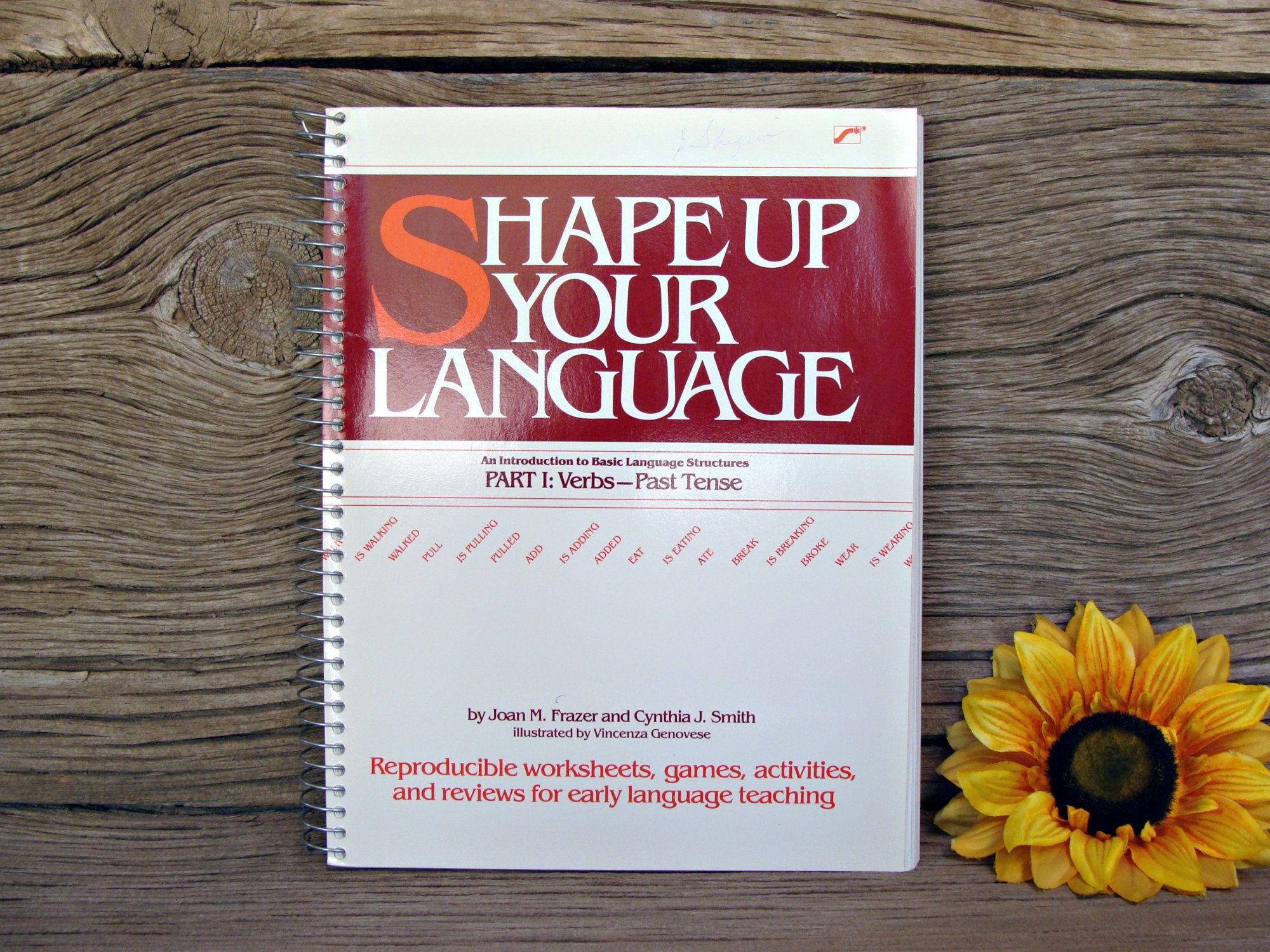 Shape Up Your Language Verbs Past Tense