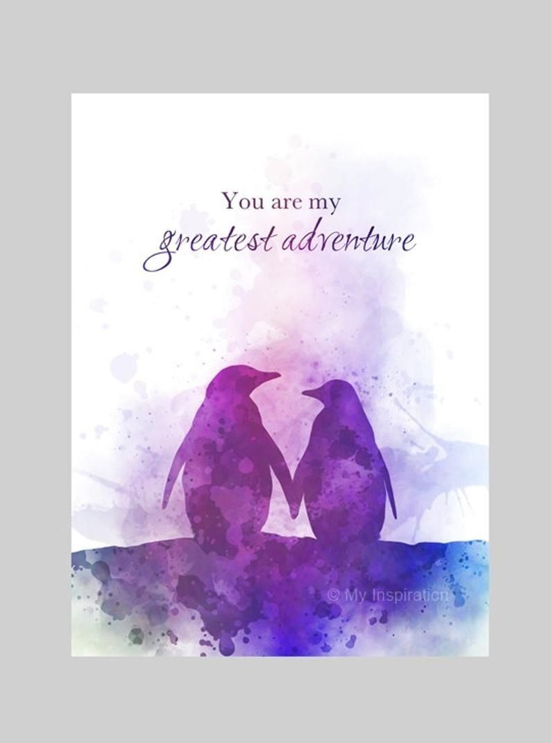 You Are My Greatest Adventure Quote Art Print Penguin Inspirational Gift Wall Art Home Decor 1000 Art Prints Quotes Art Quotes Adventure Quotes