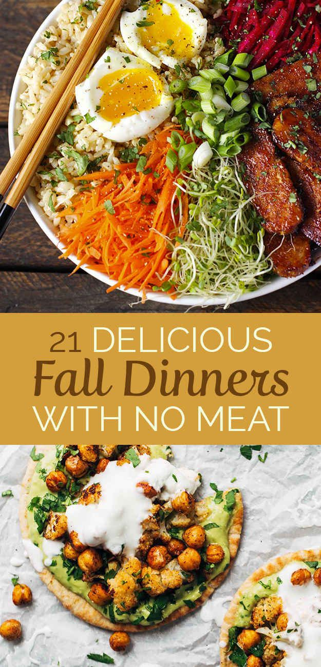 21 meatless dinners that are perfect for fall | veggie food