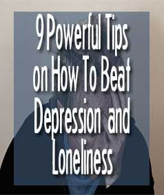 Ways to overcome depression and loneliness