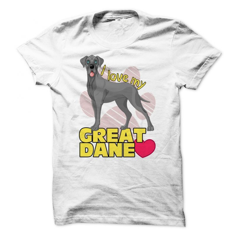 Dog T Shirt Sayings I Love My Great Dane For Great Dane Lovers