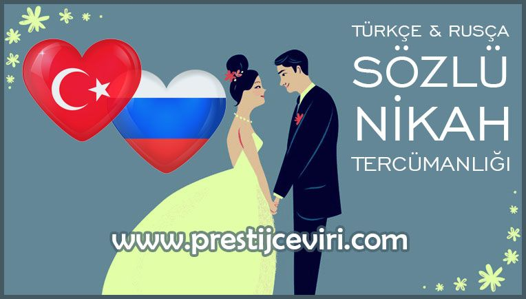 Turkiye De Rus Ile Evlenmek Icin Gerekli Tercume Evraklari Listesi Sozlu Rusca Nikah Tercumani Evlilik