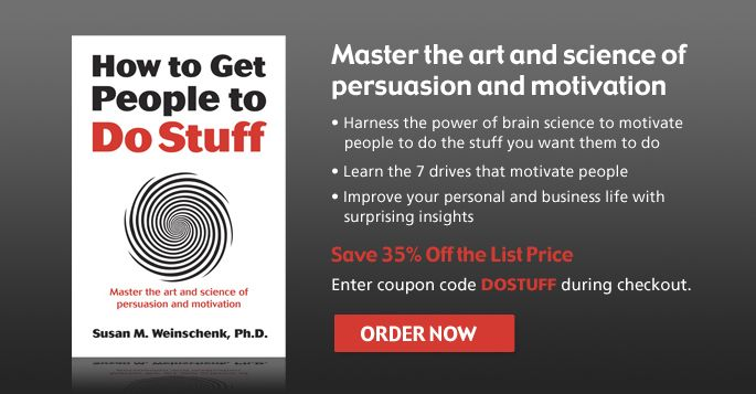 Master the art and science of persuasion and motivation with susan of persuasion and motivation with susan weinschenks latest release how to get people to do stuff save 35 off the list price with coupon code dostuff fandeluxe Choice Image
