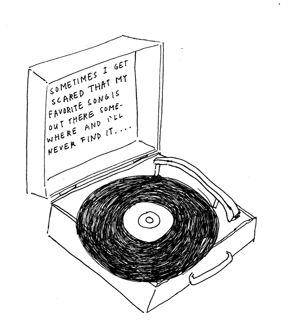 Sometimes I Get Scared That My Favorite Song Is Out There Somewhere And I Ll Never Find It Record Player Tattoo Music Tattoos Vinyl Records