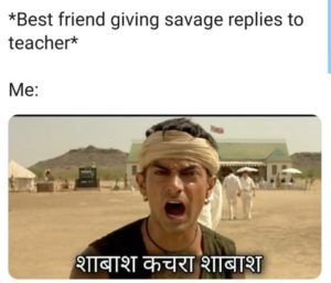 Best Friend Giving Savage Reply To Teacher