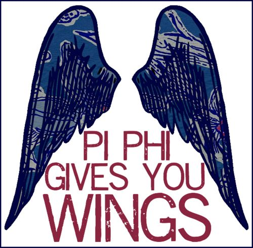 Pi Phi gives you wings