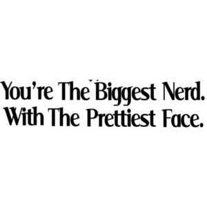 nerd love quotes - Google Search