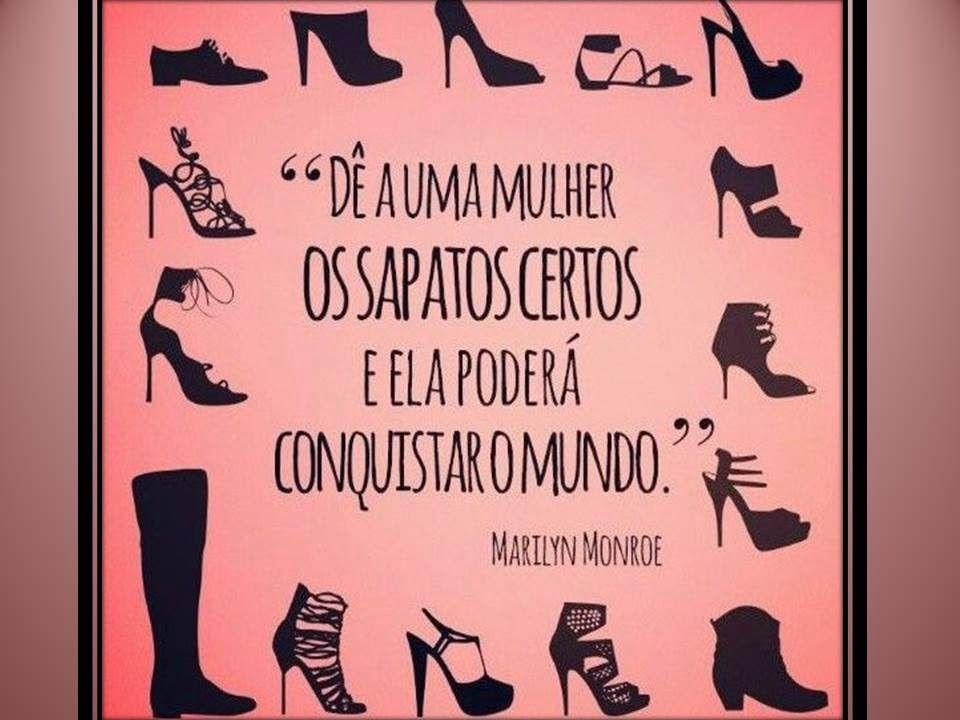 Inspiração! | Lojas de sapatos femininos, Frase do dia