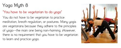 Yoga Myth 8: You have to be vegetarian to do yoga