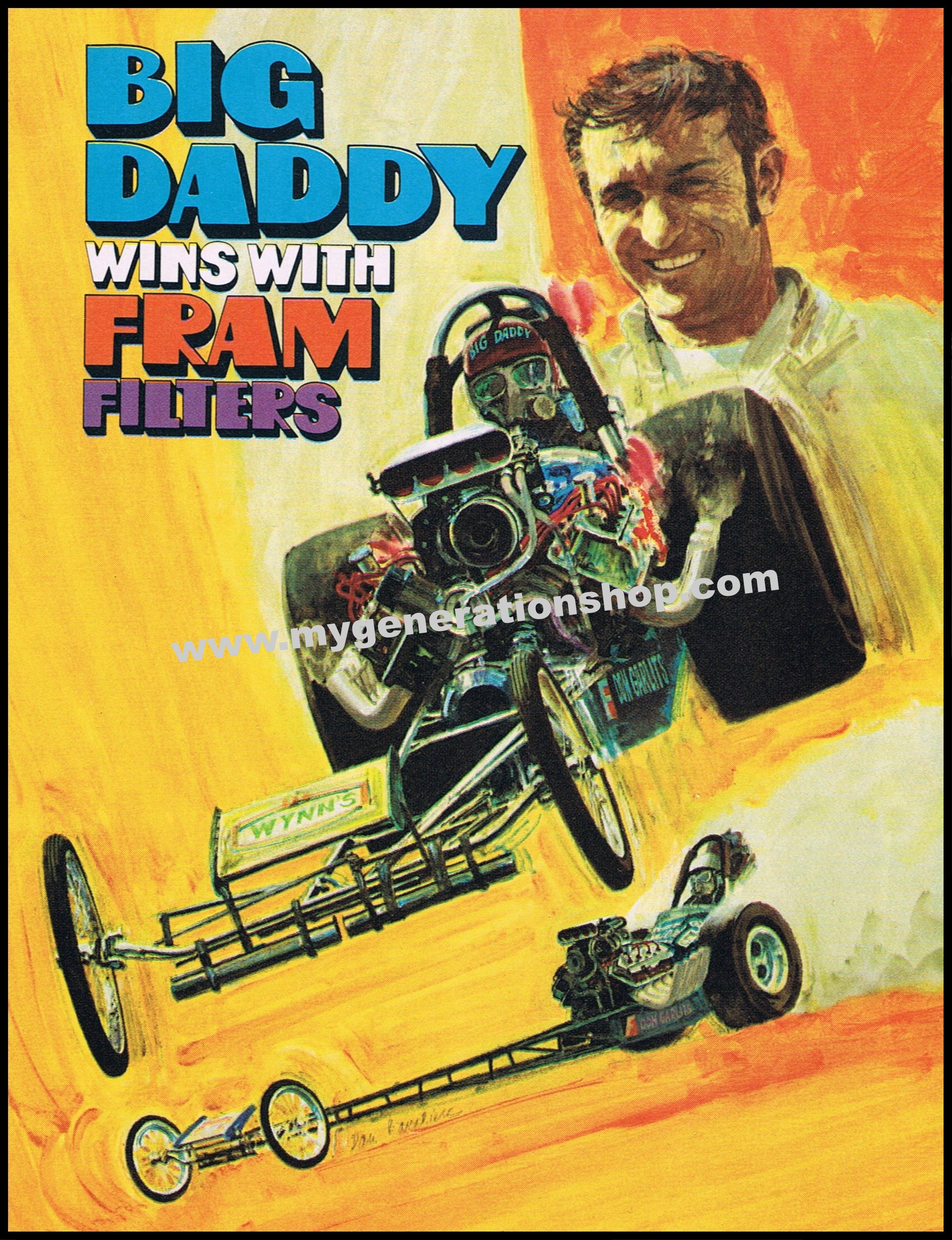 """Reissue of classic 1970 Fram Filters drag racing promo poster featuring  """"Big Daddy"""" Don Garlits and his top fuel dragster."""