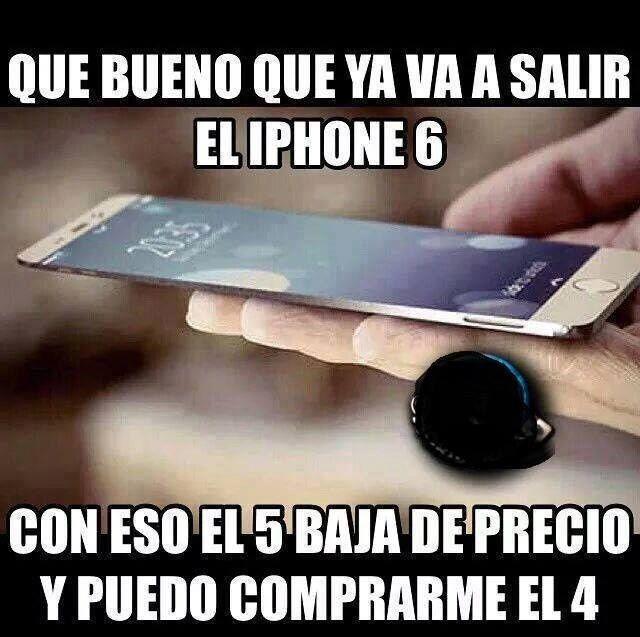 Que Bueno Que Sale El Iphone 6 Just For Laughs Humor Lol