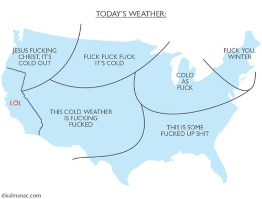 California - Winter | LOL\'Z | Funny weather, Funny, Todays weather