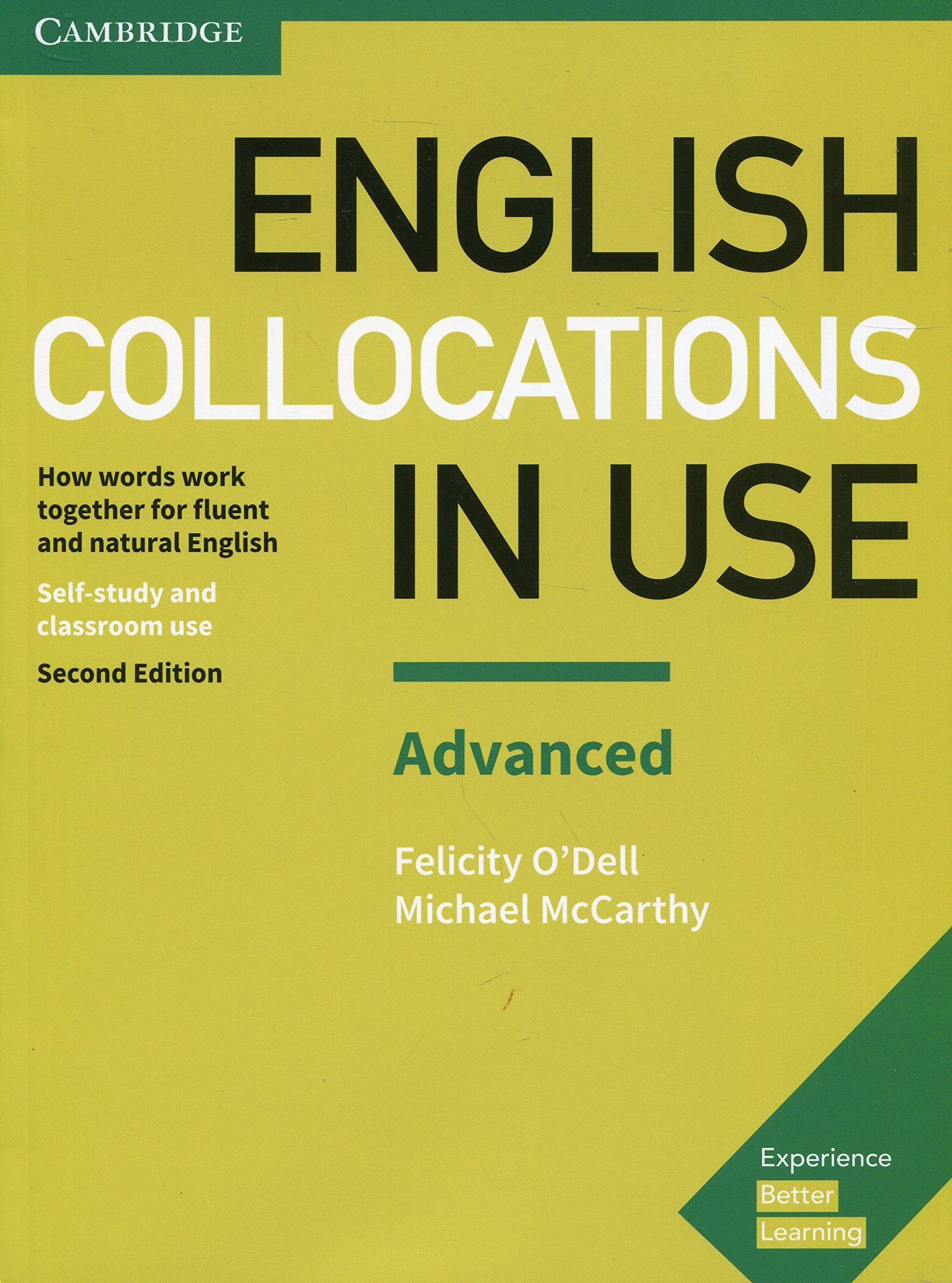 English Collocations In Use Advanced Book With Answers Second Edition Vocabulary In Use Ad Advanced Colloc English Collocations Word Work Cambridge English
