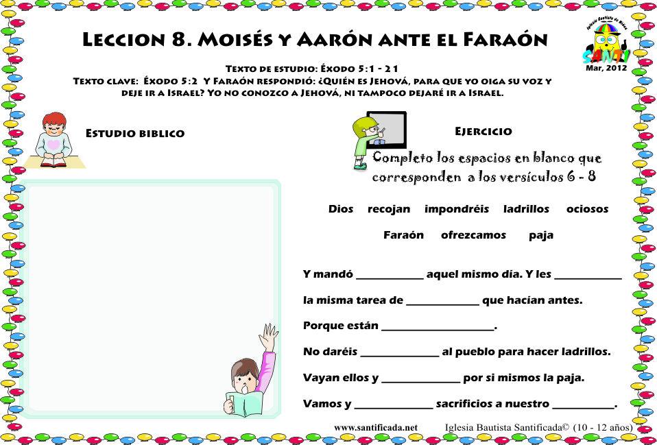 Leccion 8 Moises Y Aaron Ante El Faraon Iglesia De Ninos Moises Para Ninos Iglesia Ninos Escuela Dominical