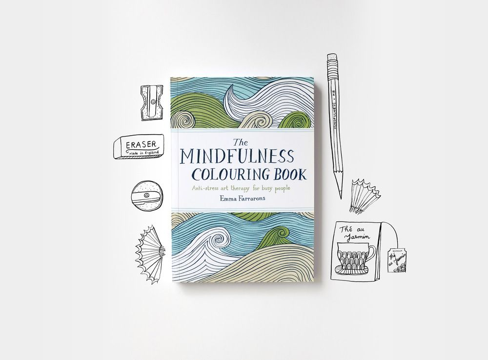The Mindfulness Colouring Book Anti Stress Art Therapy For Busy People Is Published By