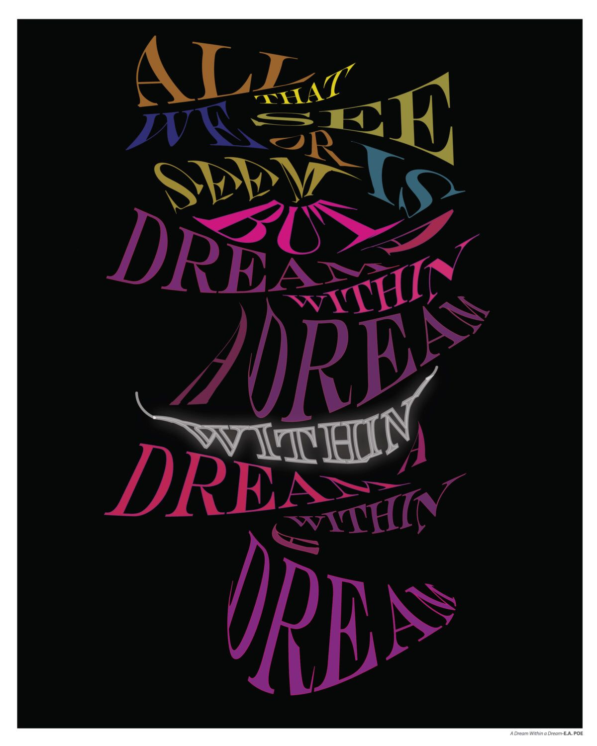 Dream within a Dream... Through the Looking Glass Inspired Quote Poster by sararacedesigns on Etsy https://www.etsy.com/listing/269246198/dream-within-a-dream-through-the-looking
