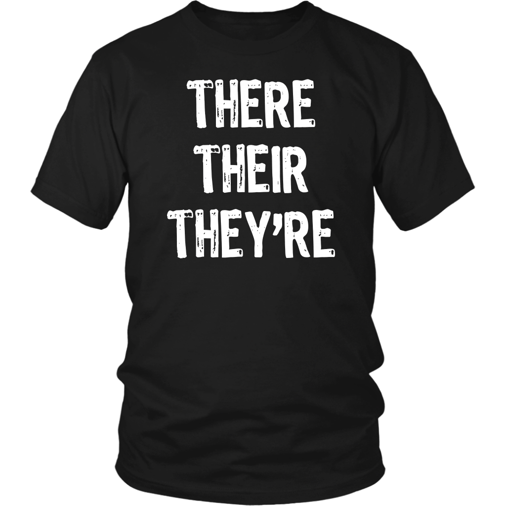 There Their They Re T Shirt