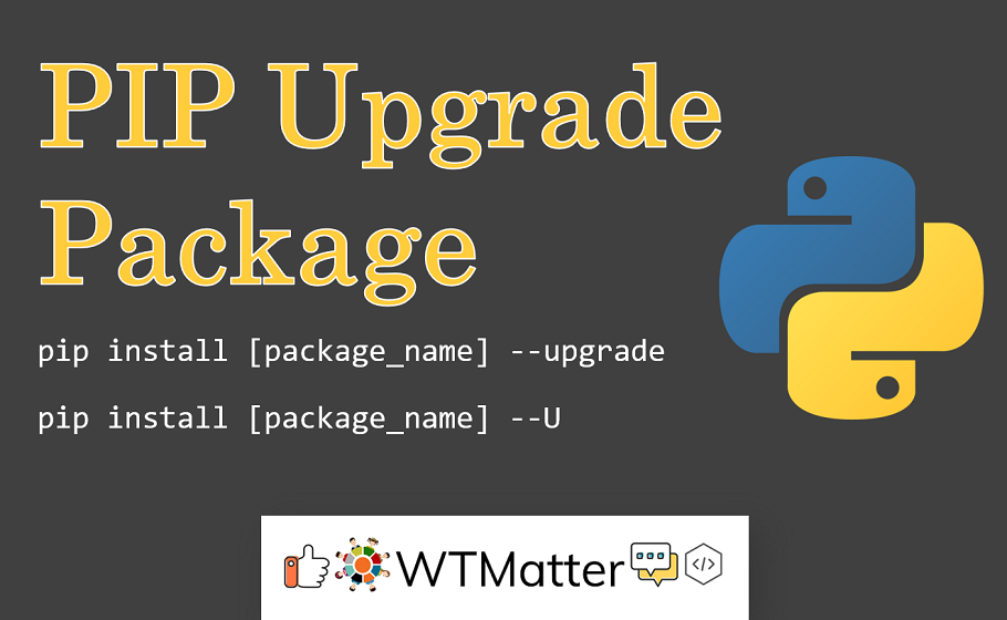 How To Upgrade A Python Package With Pip Python Raspberry Projects Upgrade
