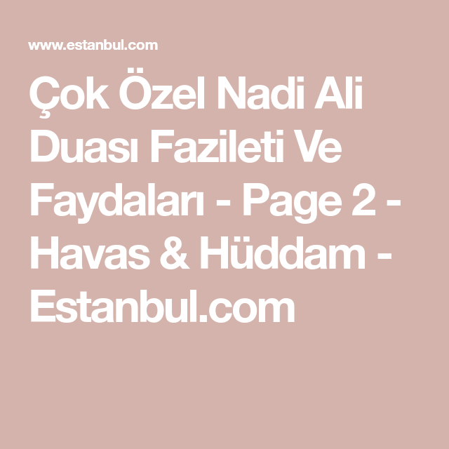 Cok Ozel Nadi Ali Duasi Fazileti Ve Faydalari Page 2 Havas Huddam Estanbul Com Allah