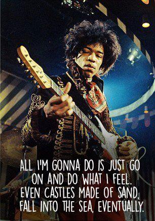 Jimi Hendrix Quotes Jimi Hendrix Quotes Jimi Hendrix Jimi