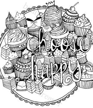 Cupcakes Choose Happy 8 5 X 11 Instant Download Coloring Page