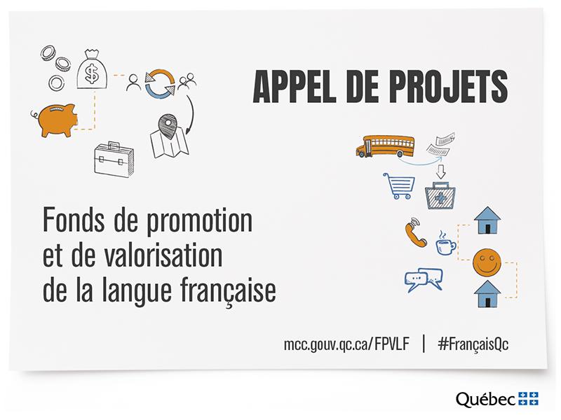 Appel De Projets Pour Le Fonds De Promotion Et De Valorisation De La Langue Francaise Ministere De La Culture Et Des Communications Du Quebec