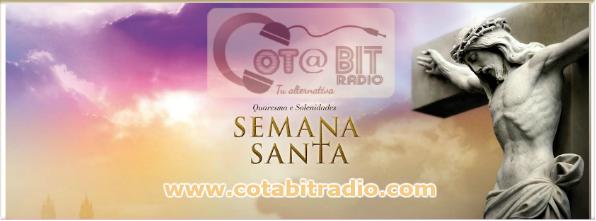 CotaBitRadio Semana Santa