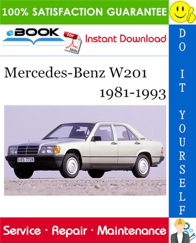 Mercedes Benz W201 Service Repair Manual 1981 1993 Download Mercedes Benz Mercedes Benz