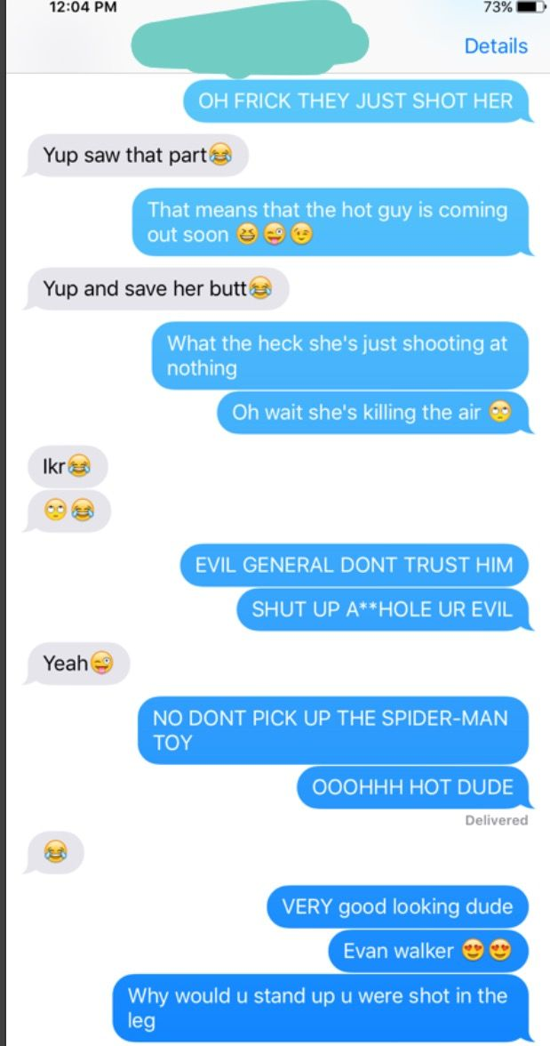 Conversations with my best friend while watching a movie
